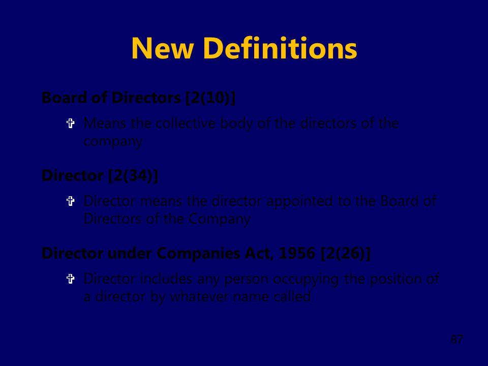 New Definitions Board of Directors [2(10)] Director [2(34)]